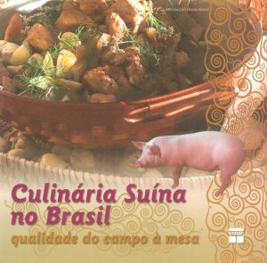Culinária Suína no Brasil qualidade do campo à mesa