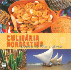 Culinária Nordestina encontro de mar e sertão