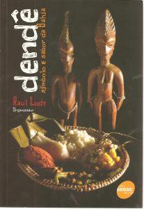 Dendê símbolo e sabor da Bahia