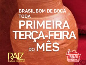 primeira terça-feira do mês Brasil Bom de Boca